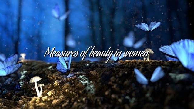 Measures of beauty in women