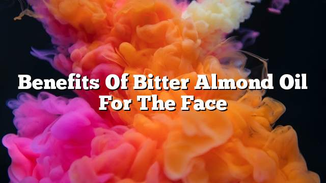 Benefits of bitter almond oil for the face