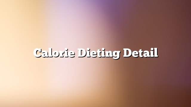 Calorie Dieting Detail