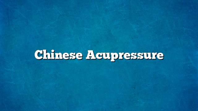 Chinese Acupressure