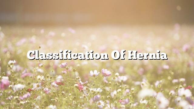 Classification of hernia