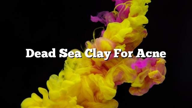 Dead Sea clay for acne