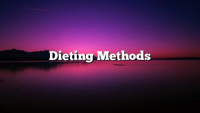 Dieting methods