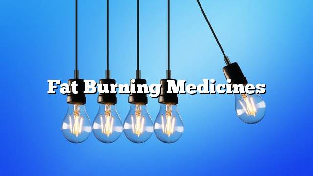 Fat Burning Medicines