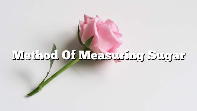 Method of measuring sugar