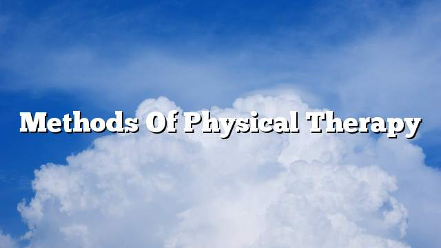 Methods of physical therapy
