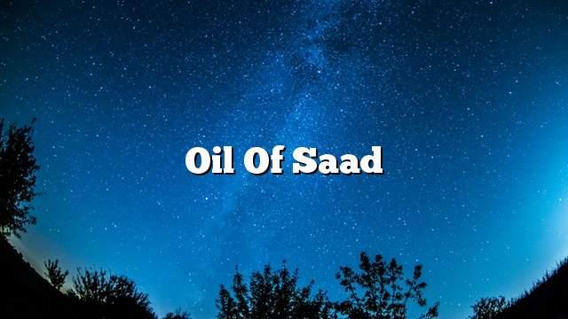 Oil of Saad