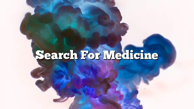 Search for Medicine