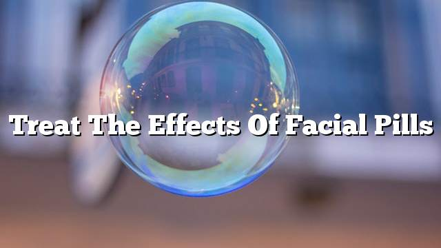 Treat the effects of facial pills