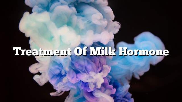 Treatment of milk hormone