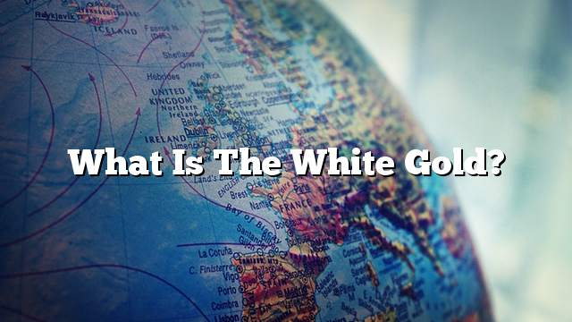 What is the white gold?